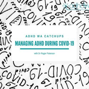 Managing ADHD during COVID-19
