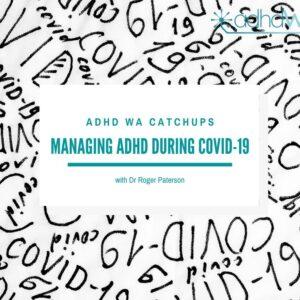 Managing ADHD during COVID-19