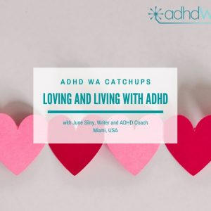 Loving and Living with ADHD