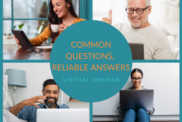 Common Questions, Reliable Answers Virtual Seminar